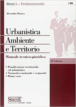 Book Urbanistica. Ambiente e territorio. Manuale tecnico-giuridico