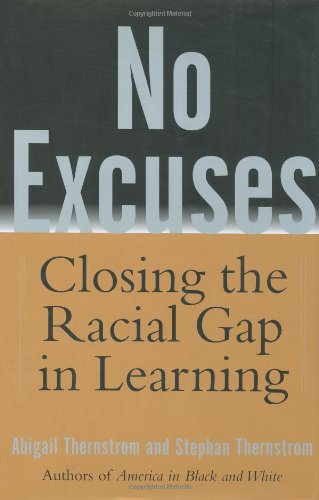 Image Result For No Excuses Closing The Racial Gap In Learning