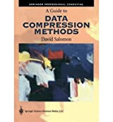 [ [ [ A Guide to Data Compression Methods [With CD-ROM] (2002)[ A GUIDE TO DATA COMPRESSION METHODS [WITH CD-ROM] (2002) ] By Salomon, David ( Author )Feb-08-2002 Paperback