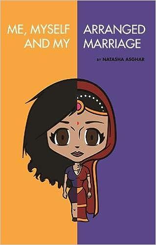 Me, Myself and My Arranged Marriage: Amazon co uk: Natasha