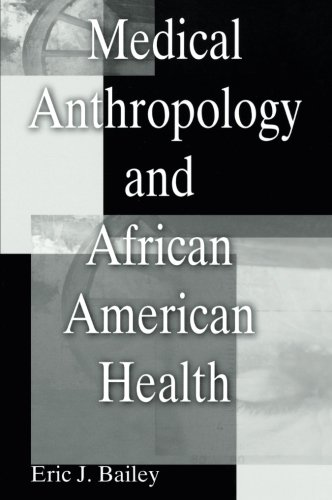 Search : Medical Anthropology and African American Health: