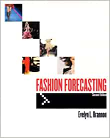Fashion Forecasting (2nd Edition): Evelyn L. Brannon