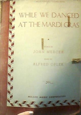 While We Danced At the Mardi Gras Sheet Music