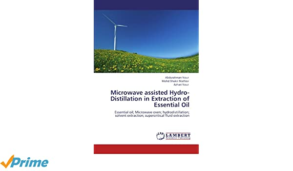 Microwave assisted hydro distillation in extraction of essential oil microwave assisted hydro distillation in extraction of essential oil essential oil microwave oven hydrodistillation solvent extraction fandeluxe Images