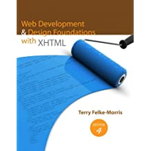 Web Development and Design Foundations with XHTML (4th Edition)