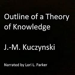 Outline of a Theory of Knowledge