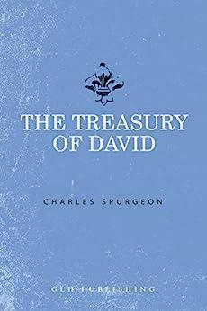 The Treasury of David by [Spurgeon, Charles]