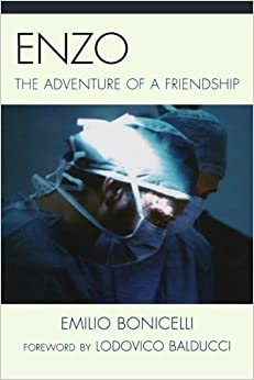 Book Enzo: The Adventure of a Friendship by Emilio Bonicelli (2011-08-11)
