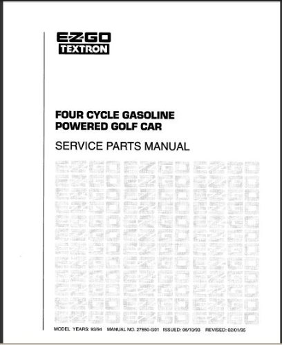 EZGO 27650G01 1993-1994 Service Parts Manual For 4 Cycle Gasoline Powered Golf Car