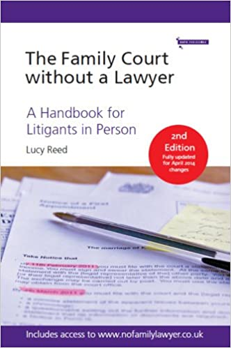 The Family Court without a Lawyer: A Handbook for Litigants