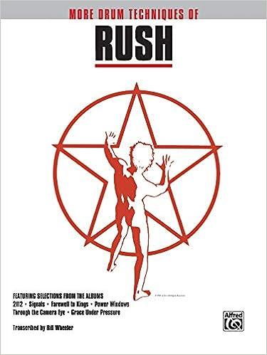 More Drum Techniques Of Rush Drum Transcriptions Drum Superstar Series Rush Rush 9780769250519 Amazon Com Books