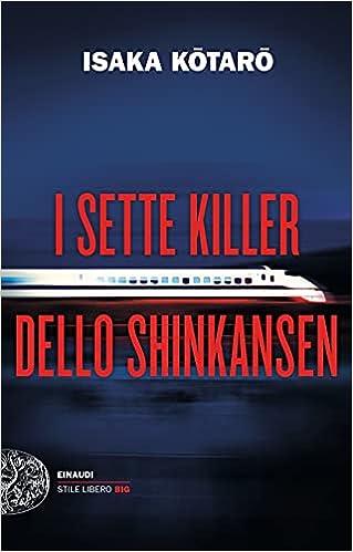 I sette killer dello shinkansen di Isaka Kotaro