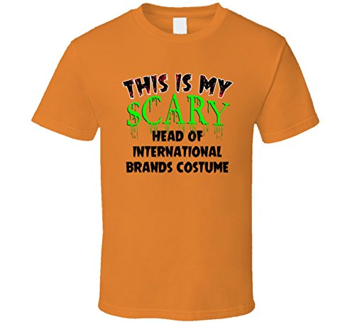 (This is My Scary Head of International Brands Halloween Cool Trending Job T Shirt XL Orange)