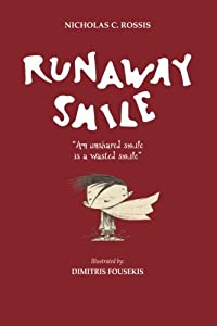 Runaway Smile: An unshared smile is a wasted smile (Mystery Smiles Series)