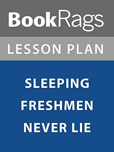 Lesson Plan: Sleeping Freshmen Never Lie