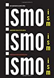 Ism, Ism, Ism / Ismo, Ismo, Ismo: Experimental