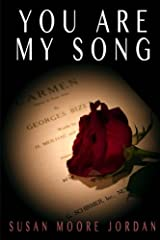 You Are My Song (The Carousel Trilogy) Paperback