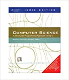 Computer Science: A Structured Programming Approach Using C - International Economy Edition