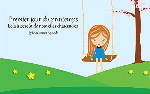 Livre Pour Bebe Premier Jour Du Printemps Lola A Besoin De