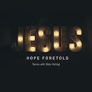 Jesus: Hope Foretold Speech
