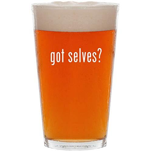 (got selves? - 16oz All Purpose Pint Beer Glass)