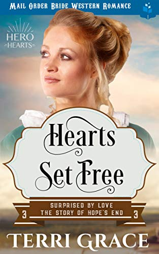 Pdf Teen Heart's Set Free: Mail Order Bride Western Romance (Surprised by Love - The Story of Hope's End Book 3)