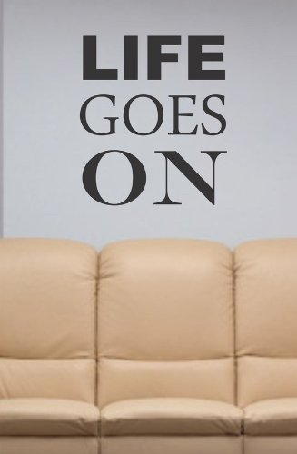 Life Goes On Decal Sticker Wall Beautiful Words 2pac Tupac Nice