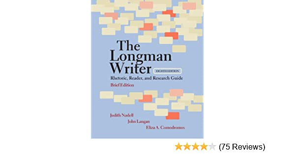 Amazon Com The Longman Writer Rhetoric Reader And Research Guide