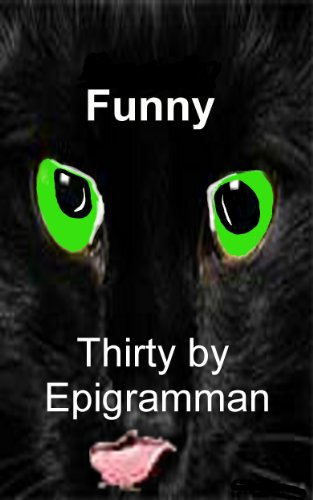 Funny: Thirty by epigramman