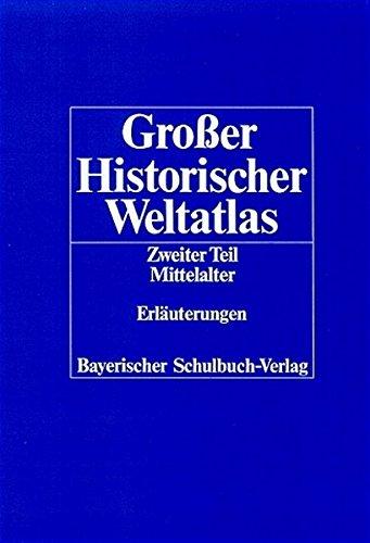 grosser-historischer-weltatlas-2-teil-mittelalter-erluterungen