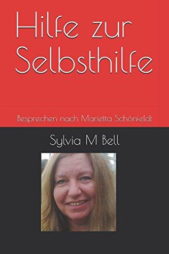 Hilfe zur Selbsthilfe: Besprechen nach Marietta Schönfeldt