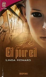 Blair Mallory, tome 1 : Oeil pour oeil par Linda Howard