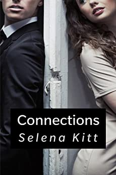 Connections (New Adult Romance) by [Kitt, Selena]