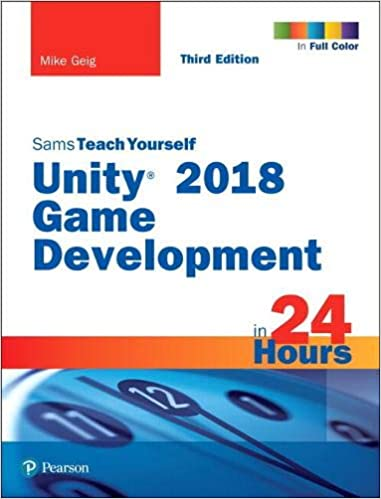 Amazon com: Unity 2018 Game Development in 24 Hours, Sams Teach