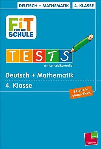 Deutsch + Mathematik 4. Klasse (Fit für die Schule / Tests mit Lernzielkontrolle)