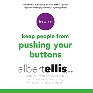 How to Keep People from Pushing Your Buttons Audiobook