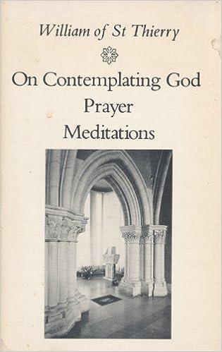 Book On Contemplating God, Prayer, Meditations (Cistercian Fathers Series No. 3)