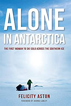 ,,READ,, Alone In Antarctica: The First Woman To Ski Solo Across The Southern Ice. Weele Tweet General CrossFit reduced trade Reserve