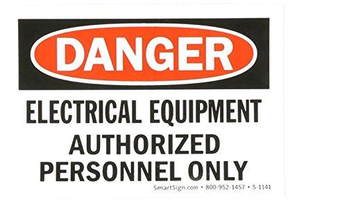(SmartSign Adhesive Vinyl OSHA Safety Sign, Legend