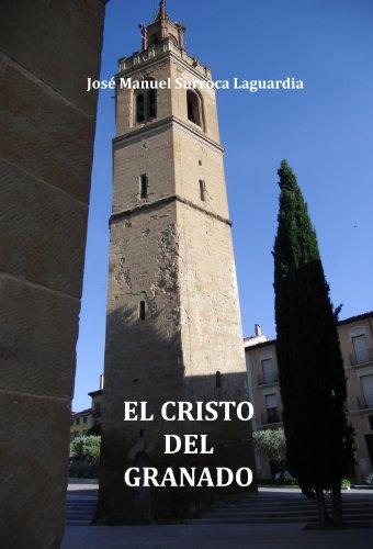 El Cristo del granado por José Manuel Surroca Laguardia