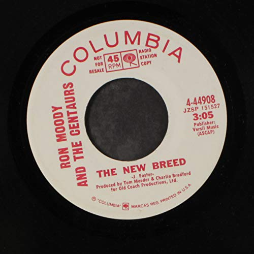 the new breed / if i didnt have a dime: RON MOODY & CENTAURS ...