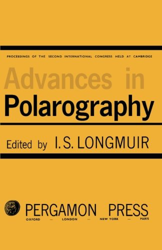 Download Advances in Polarography: Proceedings of the Second International Congress Held at Cambridge 1959 (Volume 2) ebook