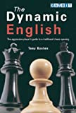 img - for The Dynamic English : The aggressive player's guide to a traditional chess opening book / textbook / text book
