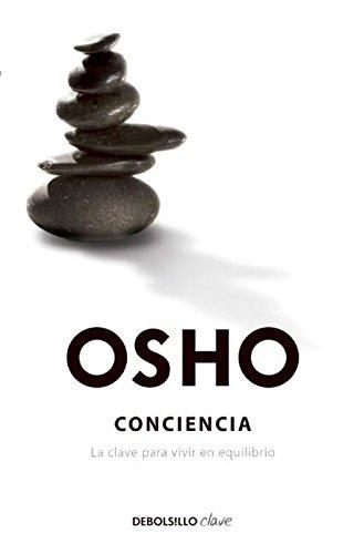 Conciencia (Spanish Edition) [Osho Osho] (Tapa Blanda)