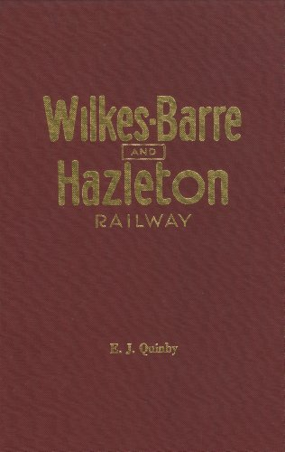 Wilkes-Barre and Hazleton Railway, (Carstens publications)