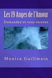 Les 19 Anges de l'Amour: Demandez et vous recevez (Angeologie)