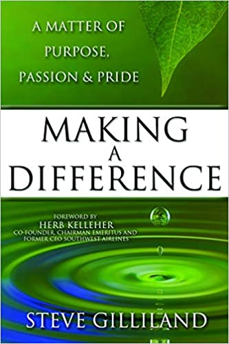 Making a Difference: A Matter of Purpose, Passion & Pride, 2nd edition