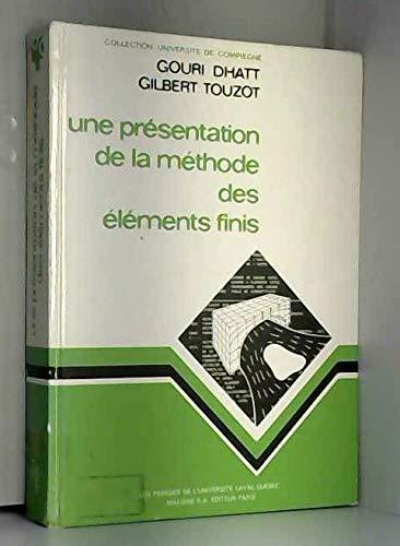 Une présentation de la méthode des éléments finis (Collection Université de Compiègne) (French Edition)