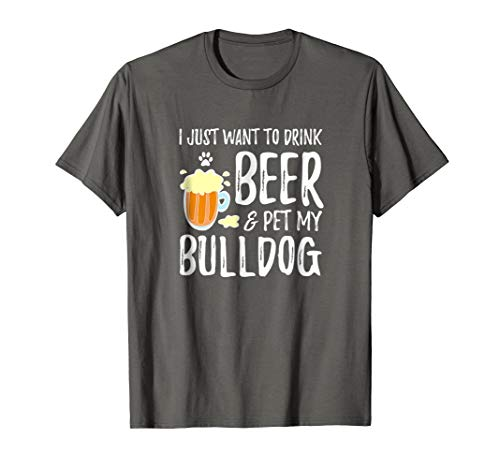 Bulldog Dog Lover Beer T-Shirt Funny Dog Mom