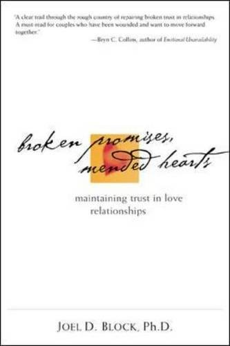 Download Broken Promises, Mended Hearts: Maintaining Trust in Love Relationships pdf epub